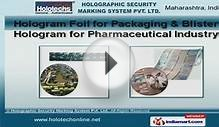 Holograms And Seals by Holographic Security Marking System